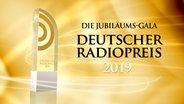 Trophäe für die Gewinner des Deutschen Radiopreises 2019 © Deutscher Radiopreis
