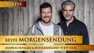 Andreas Kuhlage und Jens Hardeland von N-JOY  (NDR) © NDR / Christian Spielmann Foto: NDR